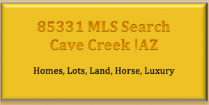 Cave Creek Arizona Horse Property Realtor,85331 cave creek az 3 bedroom homes for sale,85331 cave creek az 4 bedroom homes for sale,85331 cave creek az 5 bedroom homes for sale